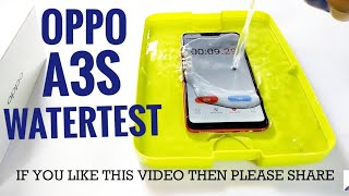 OPPO A3S WATER TEST| Actually waterproof