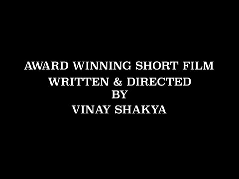 Dhanya Shortfilm Directed By - Vinay Shakya &...