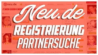 Bei Neu de kostenlos registrieren - Schritt-für-Schritt