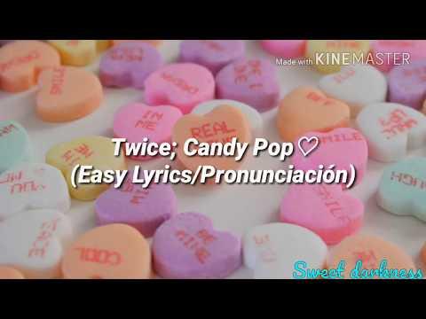 Twice; Candy Pop (Easy Lyrics/Pronunciación)