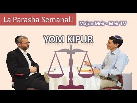 ¿Cual es el significado de Yom Kippur? - Hablando Sobre la Parasha - 5775