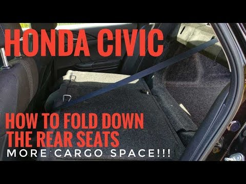 How To Fold Down Rear Seats Honda Civic More Cargo Room 2016 2017 2018 2019