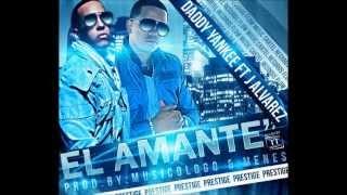 Daddy Yankee Ft. J Alvarez - El Amante (Original)2012