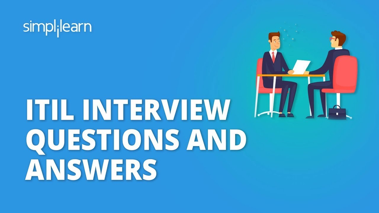 ITIL Interview Questions And Answers | ITIL Foundation Certification Training