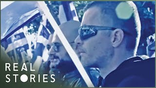 Golden Dawn: Neo-Nazis in Greece (Global Documentary) | Real Stories