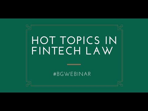 bobsguide Webinar - Hot Topics in FinTech Law