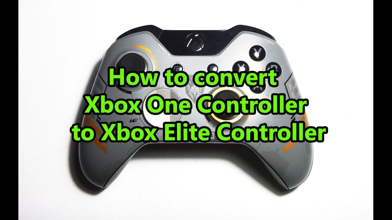 How to convert Xbox One Controller to Xbox Elite Controller