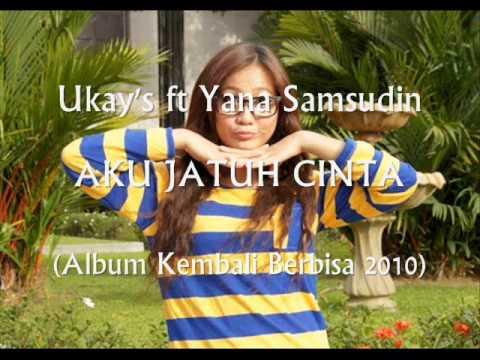 Yana Aku Jatuh Cinta (ft Ukay's)