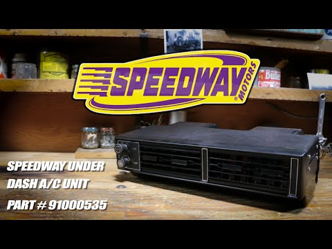 Speedway Under Dash A/C Unit