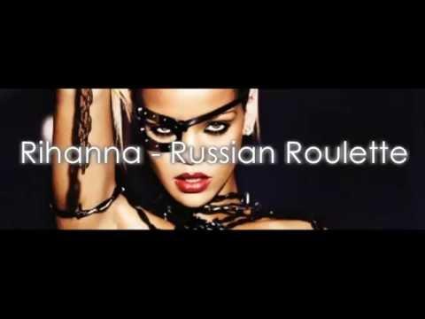 Russian roulette rihanna traduzione