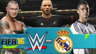 WWE vs Real Madrid (FIFA 16 PS4)