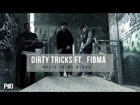 P110 - Dirty Tricks Ft.  Fibman - Music in my Blood [Net Video]