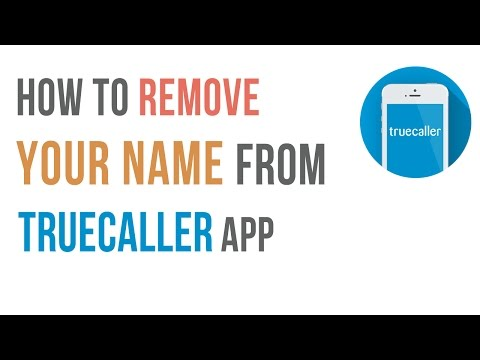 How to Remove Your Name/Number from Truecaller App