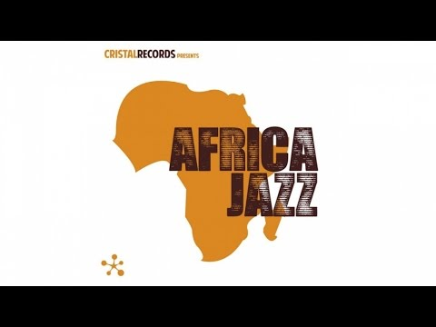 Cristal records Presents - Africa Jazz (CD1)