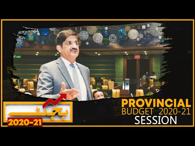 Complete Sindh Assembly Budget 2020-21 Session