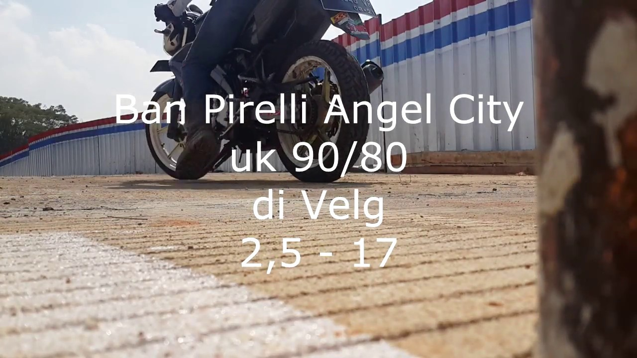 Preview Ban Pirelli Angel City 90 80 Di Velg Lebar 25 Inchi Ring 17 Ukuran 140 70