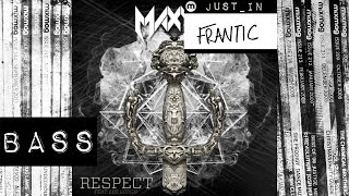 BASS: Maxim - Respect [Death Drum Rebel]