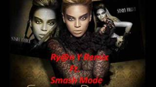 Beyonce - Sweet Dreams (Ry@n Y Ft. Smash Mode Remix )