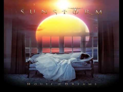 Sunstorm - House Of Dreams - Say You Will