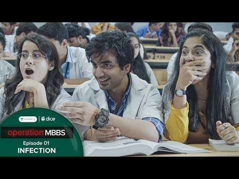 Dice Media | Operation MBBS | Web Series | S01E01 - Infection Ft. Ayush Mehra
