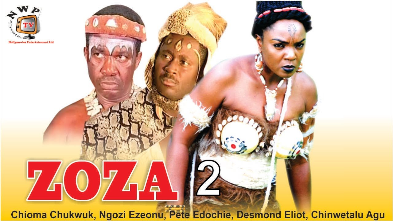 Download Zoza 2    - Nigerian Nollywood  Movie