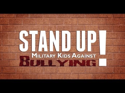 Stand Up! Military Kids Against Bullying
