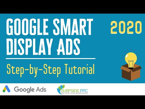 Google Ads Smart Display Campaign Tutorial Step-By-Step