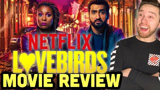 The Lovebirds  2020  Netflix Movie Review