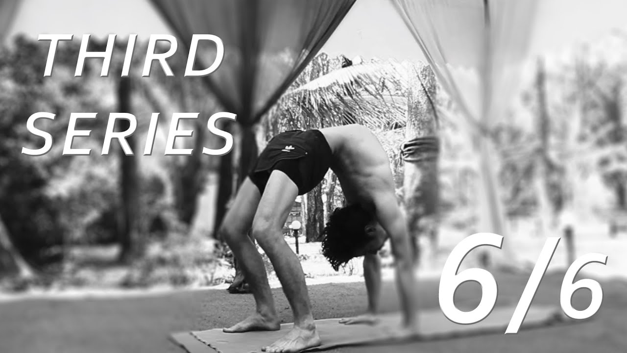Third Series Ashtanga Yoga Demonstration by Joey Miles (6/6) - YouTube