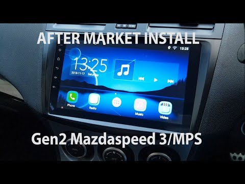 Seicane After Market Android Head Unit Install And Test For Mazdaspeed 3/MPS