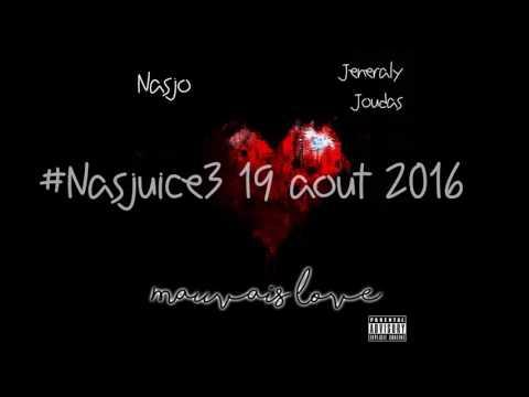 Nasjo - Mauvais Love (Feat. Jeneraly Joudas)