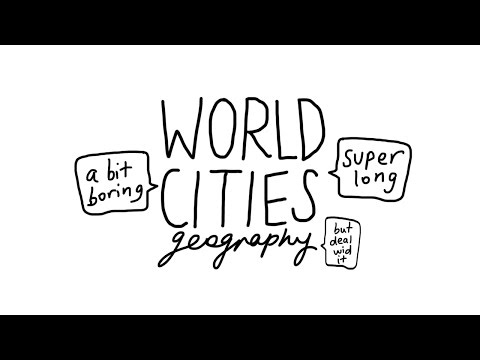 World Cities A2 Geography Part 1