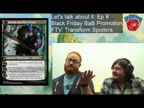"""Let's Talk about it! Episode """"8"""" - Ixalan Black Friday Buy a Box packs and FTV: Transform Spoilers"""