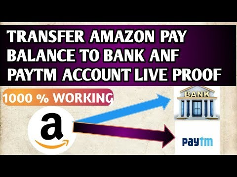 TRANSFER AMAZON PAY BALANCE TO BANK ACCOUNT AND PAYTM PAYMENT