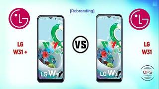 LG W31 Plus  vs  LG W31 [Rebranding]