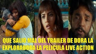 Que Salio Mal del Trailer de Dora la Exploradora La Pelicula Live Action  Reseña
