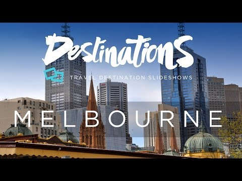 Melbourne - Tourism - Travel Slideshow