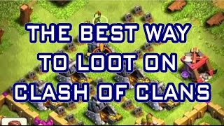 Clash of Clans - THE BEST WAY TO LOOT | BArch ATTACK - Attacks | Tutorials | Strategies | Gameplay