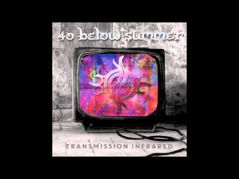 40 Below Summer - Transmission Infrared (Full Album)