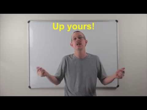 Learn English: Daily Easy English 0851: Up yours! (not a nice expression~!)