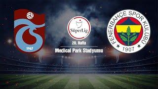 Trabzonspor Fenerbahçe Maçı Canlı izle