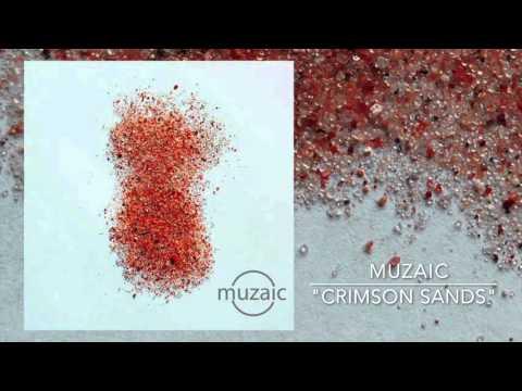 Muzaic - Crimson Sands (Music Video)