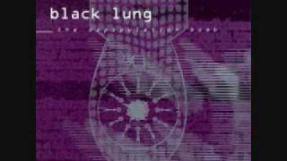 Black Lung - God was the First Cop