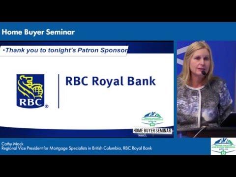 GVHBA   2016 Home Buyer Seminar: RBC Royal Bank - Cathy Mock