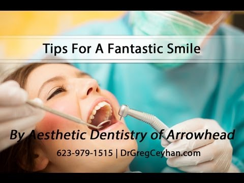 Tips For A Fantastic Smile