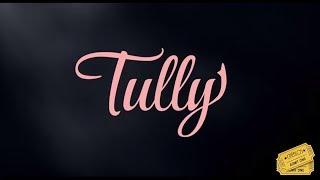 Tully - Trailer Legendado