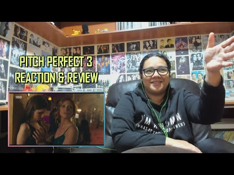 Pitch Perfect 3 MOVIE REACTION & REVIEW | JuliDG