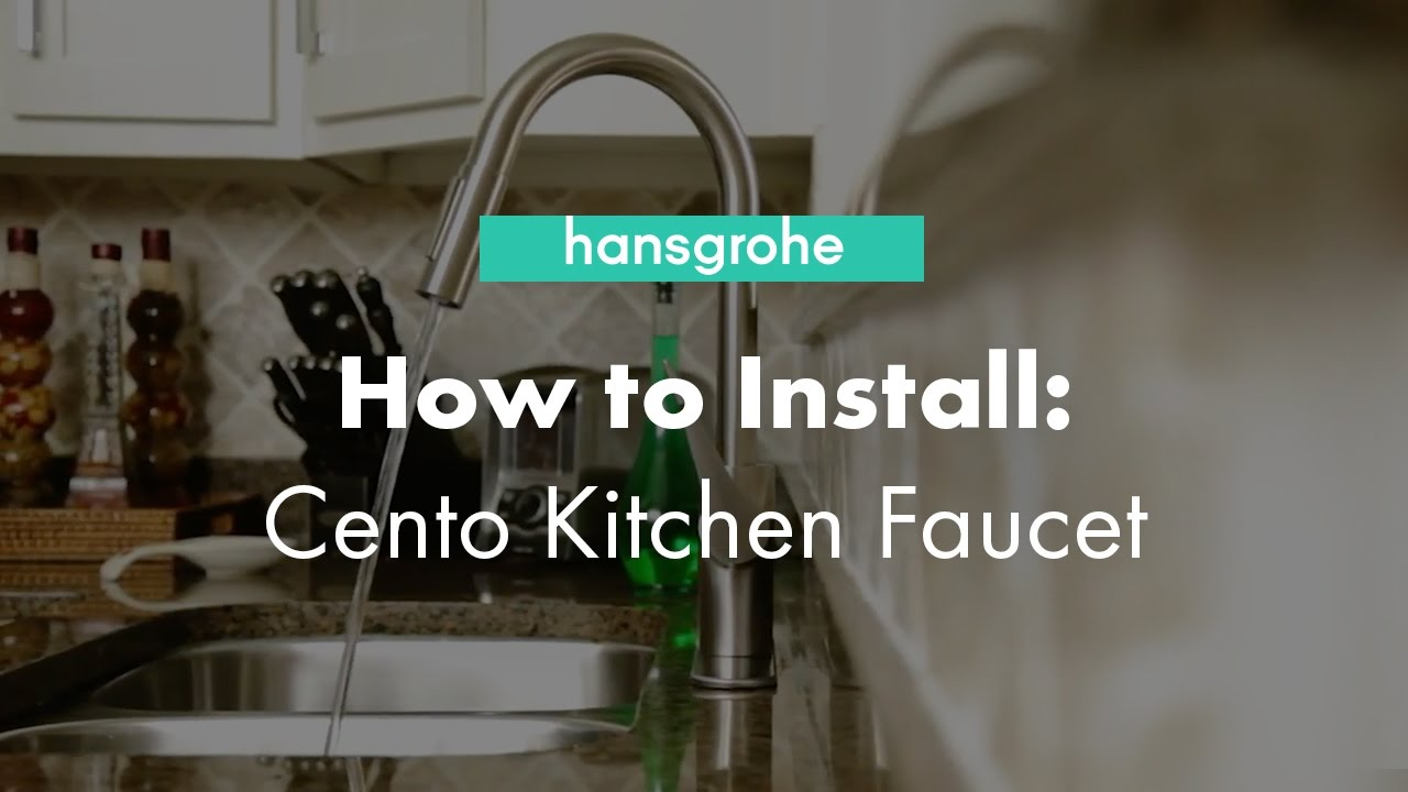 hansgrohe Cento Single Hole Kitchen Faucet Installation & Benefits