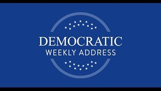 Democratic Weekly Address -- Congressman Adam Schiff