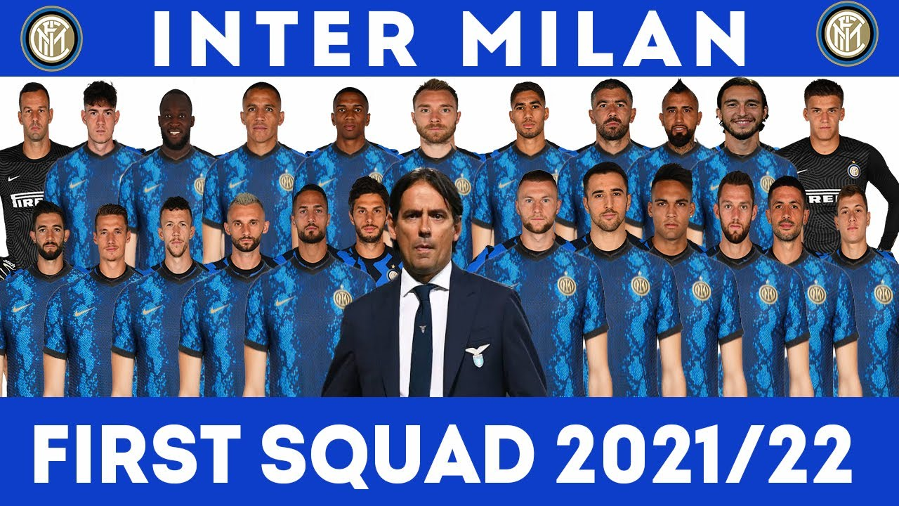 Download INTER MILAN SQUAD 2021/2022   SERIE A AND UEFA CHAMPIONS LEAGUE    SEASON 2021-22